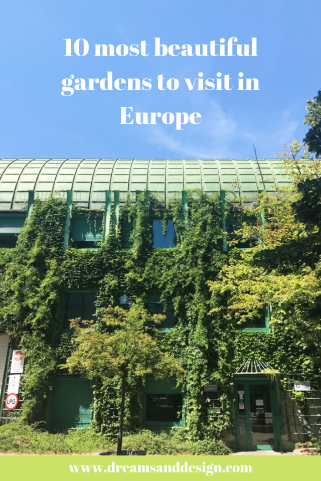 10 most beautiful garden to visit in Europe